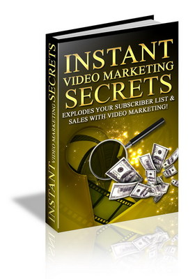 Product picture Instant Video Marketing Secrets - marketing made easy