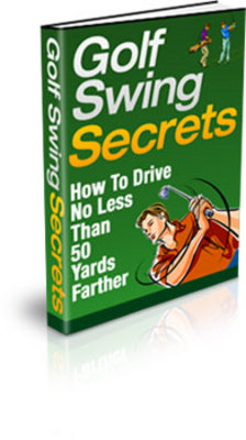 Product picture Golf Swing Secrets -